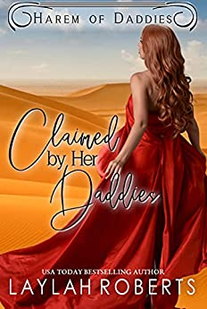 Claimed by her Daddies (Harem of Daddies Book 2) by [Laylah Roberts]