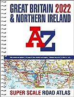 Great Britain A-Z Super Scale Road Atlas 2022