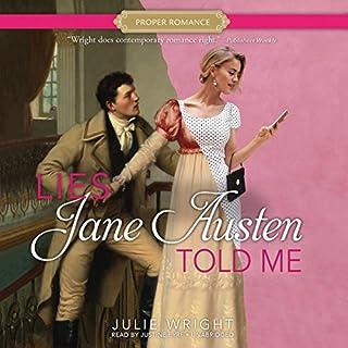 Lies Jane Austen Told Me                   Auteur(s):                                                                                                                                 Julie Wright                               Narrateur(s):                                                                                                                                 Justine Eyre                      Durée: 8 h et 27 min     1 évaluation     Au global 4,0