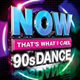 Now That's What I Call 90's Dance / Various