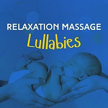 Relaxation Massage Lullabies