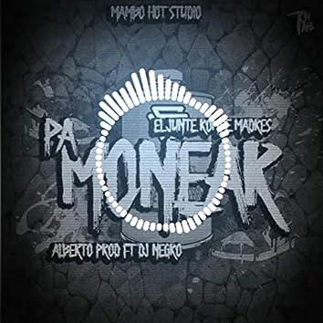 Para monear (feat. Alberto, Negro Producer)