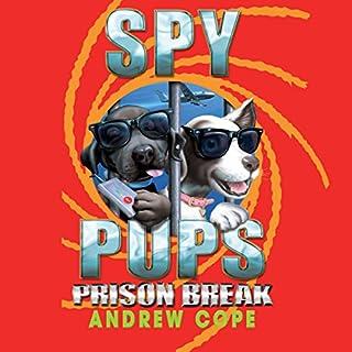 Spy Pups: Prison Break cover art