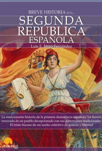 Breve historia de la Segunda República española eBook: Fernández, Luis Enrique Íñigo: Amazon.es: Tienda Kindle