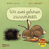 Maxi Pixi 335: Wir zwei gehören zusammen (335)
