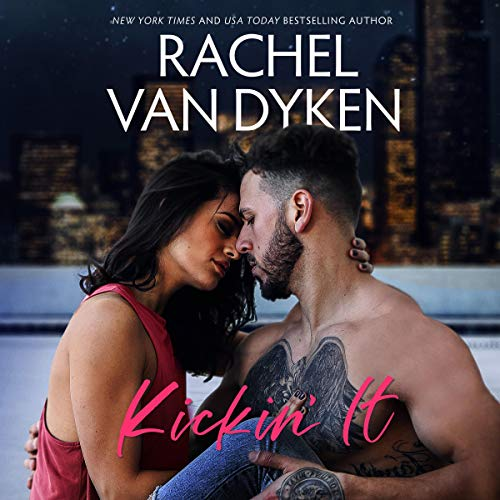 Kickin' It                   By:                                                                                                                                 Rachel Van Dyken                               Narrated by:                                                                                                                                 Laurie West,                                                                                        William LeRoy                      Length: 7 hrs and 14 mins     Not rated yet     Overall 0.0