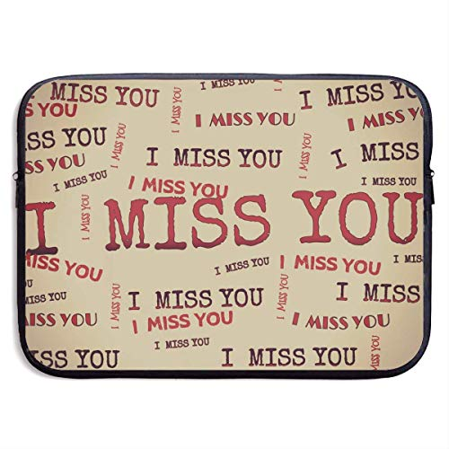 Laptop Sleeve Bag I Miss You Funny Logo 15 Inch BriefSleeve Bags Cover Notebook Waterproof Portable Messenger Bags