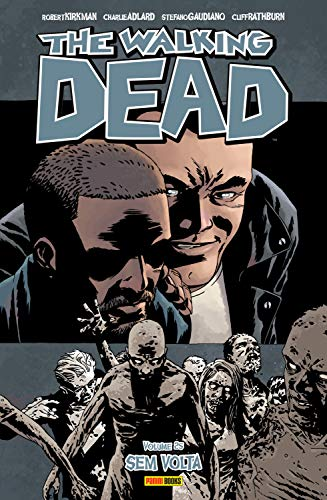 The Walking Dead - vol. 25 - Sem Volta (Portuguese Edition)