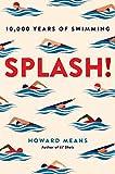 Splash!: 10,000 Years of Swimming