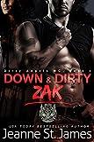 Down & Dirty: Zak (Dirty Angels MC Series Book 1)