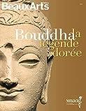 Bouddha, la légende dorée