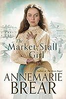 The Market Stall Girl (English Edition)