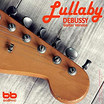 Lullaby Classic Debussy Guitar Version (Pregnant Woman,Baby Sleep Music,Pregnancy Music)