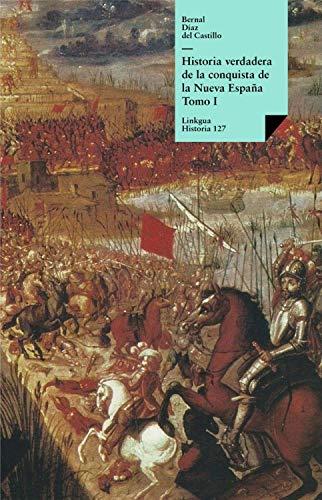 Historia verdadera de la conquista de la Nueva España I eBook: Díaz del Castillo, Bernal: Amazon.es: Tienda Kindle
