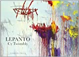 Lepanto. cy twombly (cat.exposicion) (esp-ing)