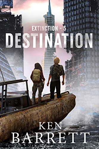 Destination: Humanity evolves and gains uncanny psychic powers. (Extinction Book 5) by [Ken Barrett]