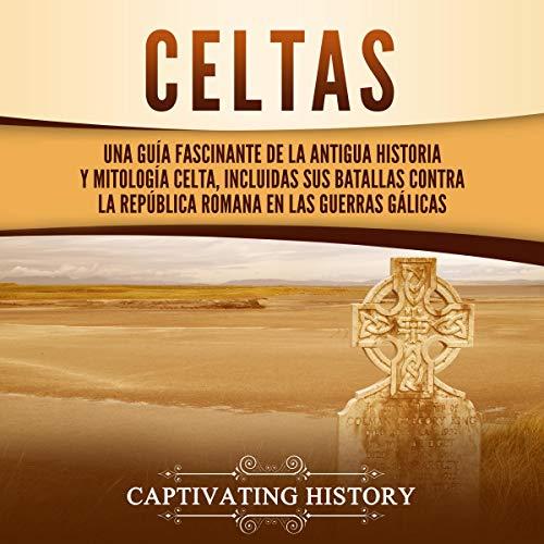 Celtas [Celtics] audiobook cover art