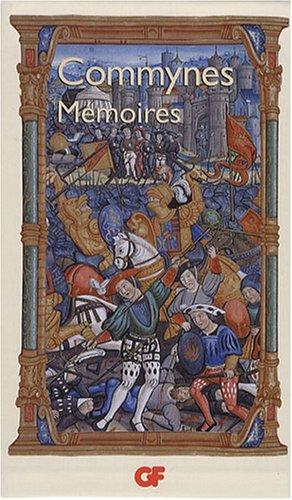 Coffret Mémoires en 3 volumes : Mémoires (Livres I-III) ; Mémoires (Livres IV-VI) ; Mémoires sur Charles VIII et l'Italie : Edition bilingue français-vieux français