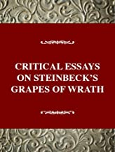 Critical Essays on Steinbeck's Grapes of Wrath: John Steinbeck's Grapes of Wrath (Critical Essays on American Literature Series)