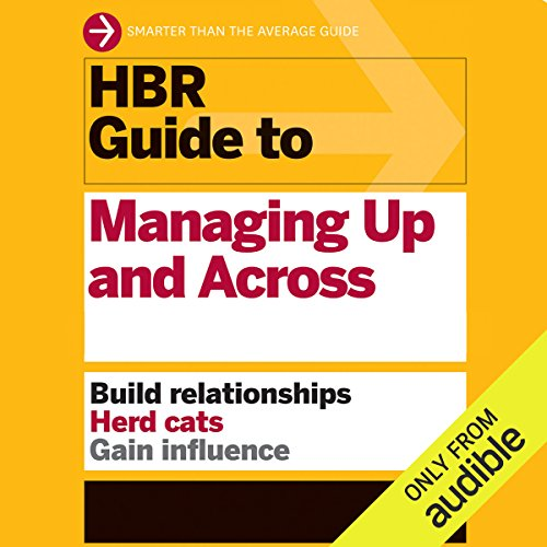HBR Guide to Managing Up and Across audiobook cover art