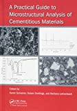 A Practical Guide to Microstructural Analysis of Cementitious Materials - Karen Scrivener