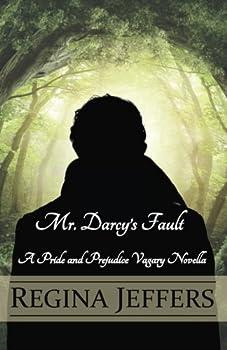 Paperback Mr. Darcy's Fault: A Pride and Prejudice Vagary Novella Book