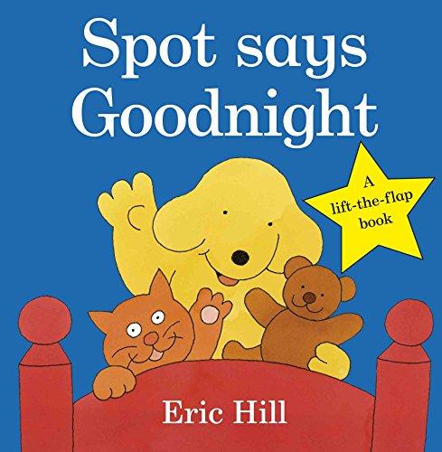 Spot Says Goodnight (Fun with Spot)