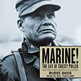 Marine!: The Life of Chesty Puller
