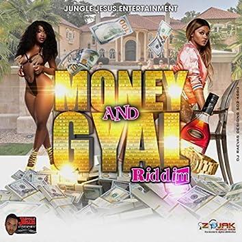 Money and Gyal Riddim