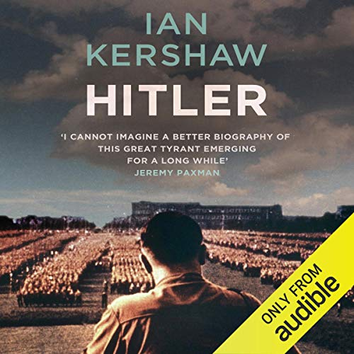 Hitler     A Biography              By:                                                                                                                                 Ian Kershaw                               Narrated by:                                                                                                                                 Damian Lynch                      Length: 44 hrs and 7 mins     112 ratings     Overall 4.8