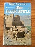 Un aller simple / Van Cauwelaert, Didier / Réf9715 - 01/01/1994