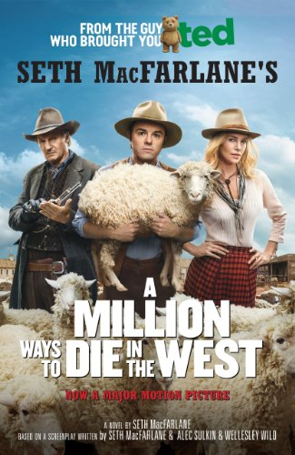 A Million Ways to Die in the West (English Edition)