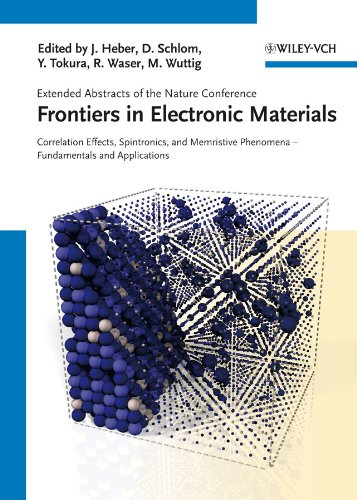 Frontiers in Electronic Materials: Correlation Effects, Spintronics, and Memristive Phenomena - Fundamentals and Application (English Edition)