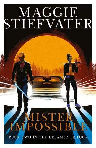 Mister Impossible (Dreamer Trilogy #2)