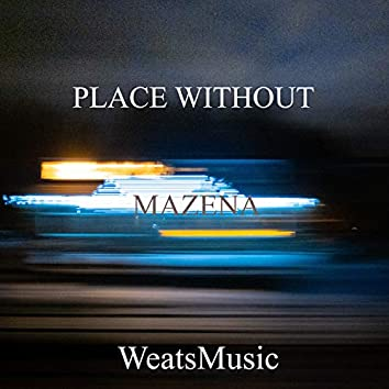 Place Without