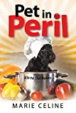Pet in Peril: A TV Pet Chef Mystery set in L.A. (A Kitty Karlyle Mystery Book 3)