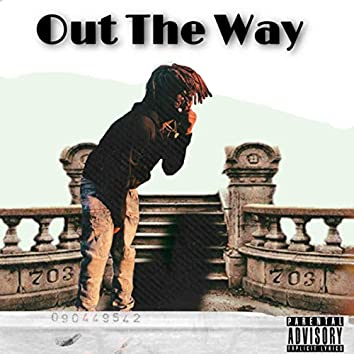 Out The Way