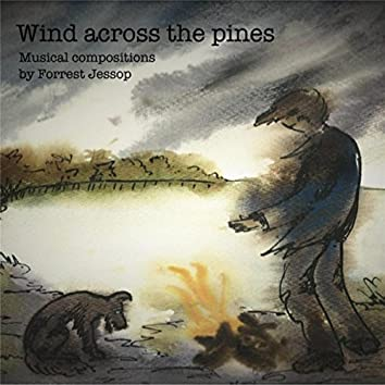 Wind Across the Pines