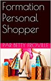 Formation Personal Shopper (French Edition)