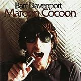 Songtexte von Bart Davenport - Maroon Cocoon