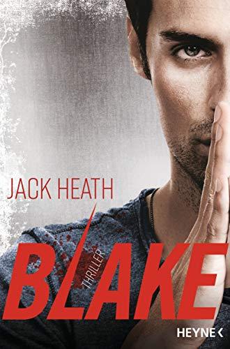Blake: Thriller (Timothy-Blake-Serie, Band 1)