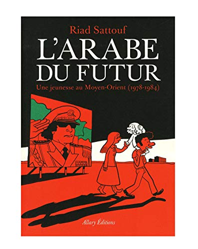 L'arabe du futur (French Edition)