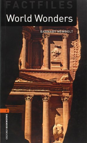 Oxford Bookworms Library Factfiles: Level 2:: World Wonders