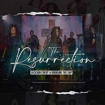 The Resurrection Live