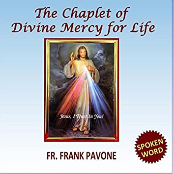 The Chaplet of Divine Mercy for Life