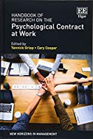 Handbook of Research on the Psychological Contract at Work (New Horizons in Management)