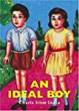 Ideal Boy, An: Charts from India