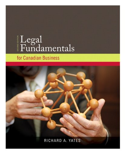 Legal Fundamentals for Canadian Business with Companion Website (2nd Edition)