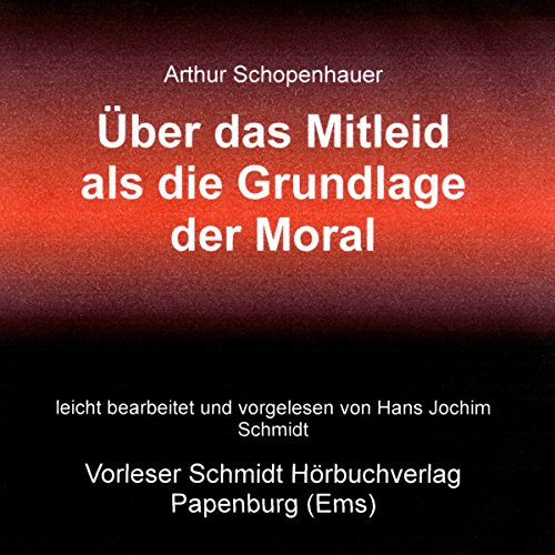 Über das Mitleid als die Grundlage der Moral audiobook cover art