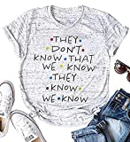 MNLYBABY Friends They Don't Know T-Shirt Women Friends Letters Print Short Sleeve O-Neck Top Tee Size M (Grey)